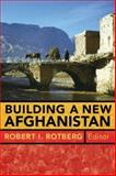 Building a New Afghanistan 9780815775690
