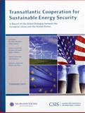 Transatlantic Cooperation for Sustainable Energy Security 9780892065691