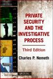 Private Security and the Investigative Process, Third Edition 3rd Edition