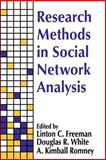Research Methods in Social Network Analysis 9781560005698