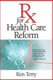 Rx for Health Care Reform 9780826515704
