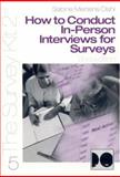 How to Conduct in-Person Interviews for Surveys 9780761925705