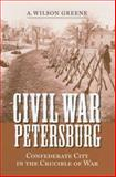 Civil War Petersburg 9780813925707