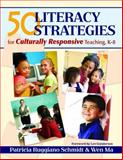 50 Literacy Strategies for Culturally Responsive Teaching, K-8 9781412925716