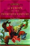 A History of Europe in the Twentieth Century