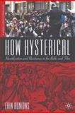 How Hysterical 9780312295721