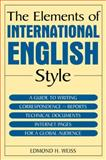 The Elements of International English Style 1st Edition