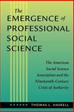 The Emergence of Professional Social Science 9780801865732