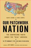 Our Patchwork Nation 9781592405732