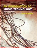 An Introduction to Music Technology 2nd Edition