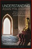 Understanding Asian Philosophy