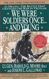 We Were Soldiers Once... and Young 9780060975760
