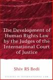 The Development of Human Rights Law by the Judges of the International Court of Justice 9781841135762