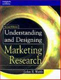 Understanding and Designing Marketing Research 9781861525765