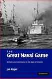 The Great Naval Game 9780521875769