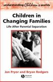 Children in Changing Families 9780631215769