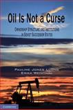 Oil Is Not a Curse 9780521765770