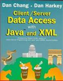 Client-Server Data Access with Java and XML 9780471245773