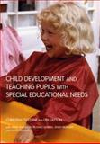 Child Development and Teaching Pupils with Special Educational Needs 9780415275781