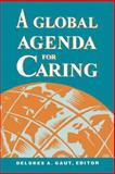 A Global Agenda for Caring 9780887375781