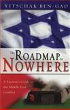 The Roadmap to Nowhere 9780892215782