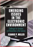 Emerging Issues in the Electronic Environment 9780789025784