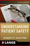 Understanding Patient Safety 2nd Edition