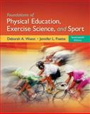 Foundations of Physical Education, Exercise Science, and Sport 17th Edition