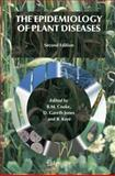 The Epidemiology of Plant Diseases 9781402045790