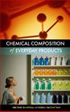 Chemical Composition of Everyday Products 9780313325793