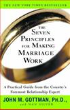 The Seven Principles for Making Marriage Work 1st Edition