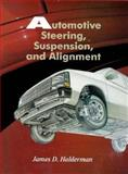 Automotive Steering, Suspension and Alignment 9780138455798