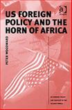 U. S. Foreign Policy and the Horn of Africa 9780754635802