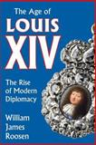 The Age of Louis XIV 9780870735806