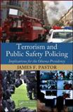 Terrorism and Public Safety Policing