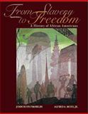 From Slavery to Freedom 9780072295818