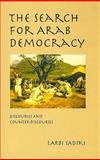 The Search for Arab Democracy 9780231125819