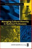 Managing Cultural Diversity in Technical Professions 9780750675819