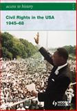 Civil Rights in the USA, 1945-68 9780340965832