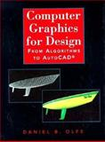 Computer Graphics for Design 9780131595835