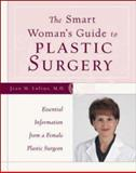 The Smart Woman's Guide to Plastic Surgery 9780809225835