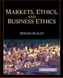 Markets, Ethics, and Business Ethics 1st Edition