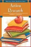 What Every Teacher Should Know about Action Research 1st Edition