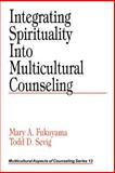 Integrating Spirituality into Multicultural Counseling 9780761915843
