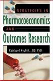 Strategies in Pharmacoeconomics and Outcomes Research 9780789015846