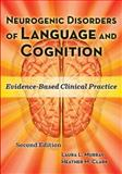 Neurogenic Disorders of Language and Cognition 2nd Edition