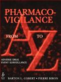 Pharmaco-Vigilance from A to Z 9780632045860