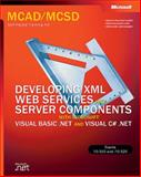 Developing XML Web Services and Server Components 9780735615861