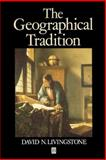 The Geographical Tradition 9780631185864