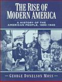 The Rise of Modern America 1st Edition